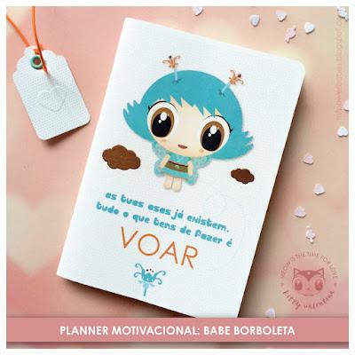 http://mfpowerbabes.blogspot.pt/2015/11/planner-motivacional-das-babes-borboleta.html