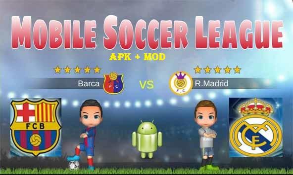 Download Mobile Soccer League MOD APK Game