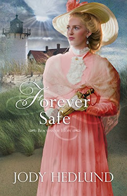 Book Review: Forever Safe, by Jody Hedlund, 5 stars