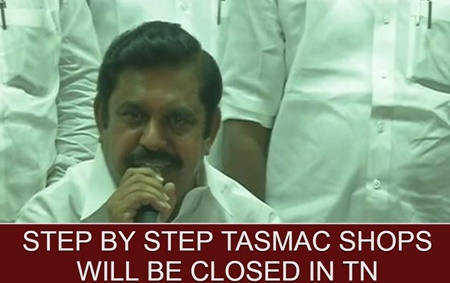 """Step by Step TASMAC shops will be closed"" – TN CM Edappadi Palaniswami"