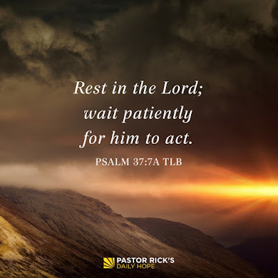 Rest, and Trust God's Timing by Rick Warren