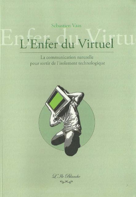 Télécharger livre gratuit : L'enfer du virtuel de Vaas Sébastien pdf