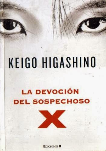 La Devoción Del Sospechoso X, de Keigo Higashino