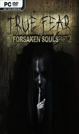 True Fear Forsaken Souls Part 2 - True Fear Forsaken Souls Part 2-HOODLUM