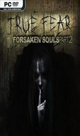 True Fear Forsaken Souls Part 2 - True Fear Forsaken Souls Part 2-HOODLUM