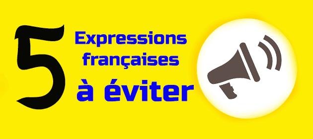 Expressions à éviter pour parler un français académique