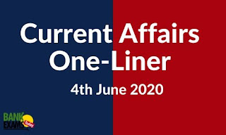 Current Affairs One-Liner: 4th June 2020