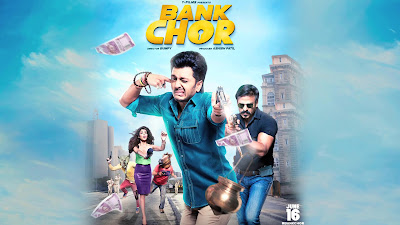 Bank Chor Latest HD Poster Image