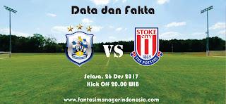 Data dan Fakta Fantasy Premier League Huddersfield vs Stoke City Fantasi Manager Indonesia