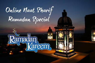 Online Naat Sharif - Ramadan Special