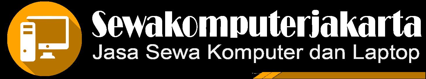 Sewa Laptop Komputer Pelayanan Paling Memuaskan Di Jakarta