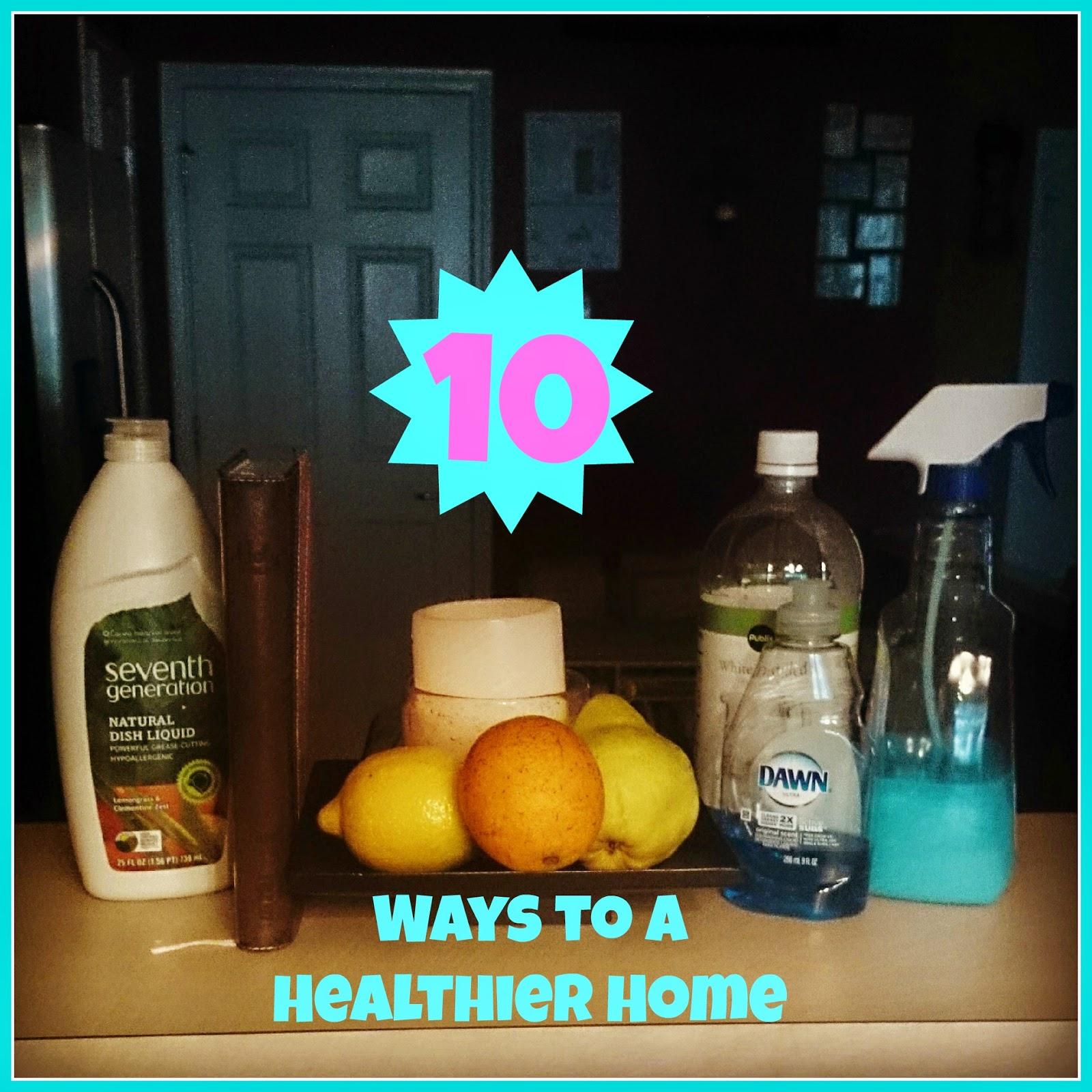http://raisingsamuels.blogspot.com/2014/05/10-ways-to-healthier-home.html