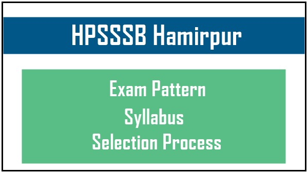 HPSSSB Exam Pattern & Syllabus