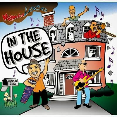 IN THE HOUSE - MAMBO LOCO (2014)
