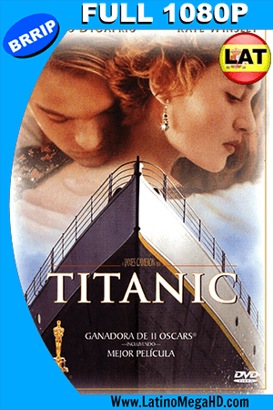 Titanic (1997) Latino Full HD 1080P ()