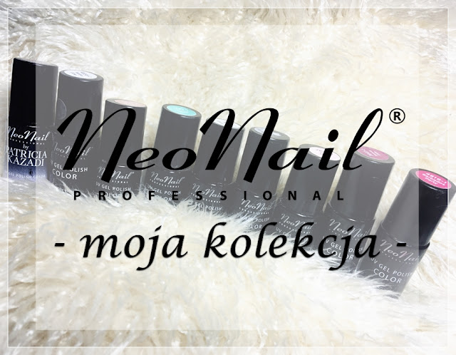 💅 Neonail - moja kolekcja 💅