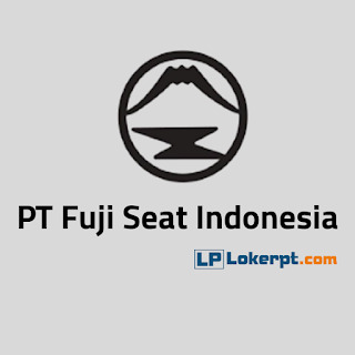 Lowongan Kerja PT Fuji Seat Indonesia