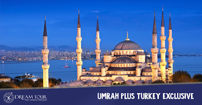 paket umroh plus turki, dream tour