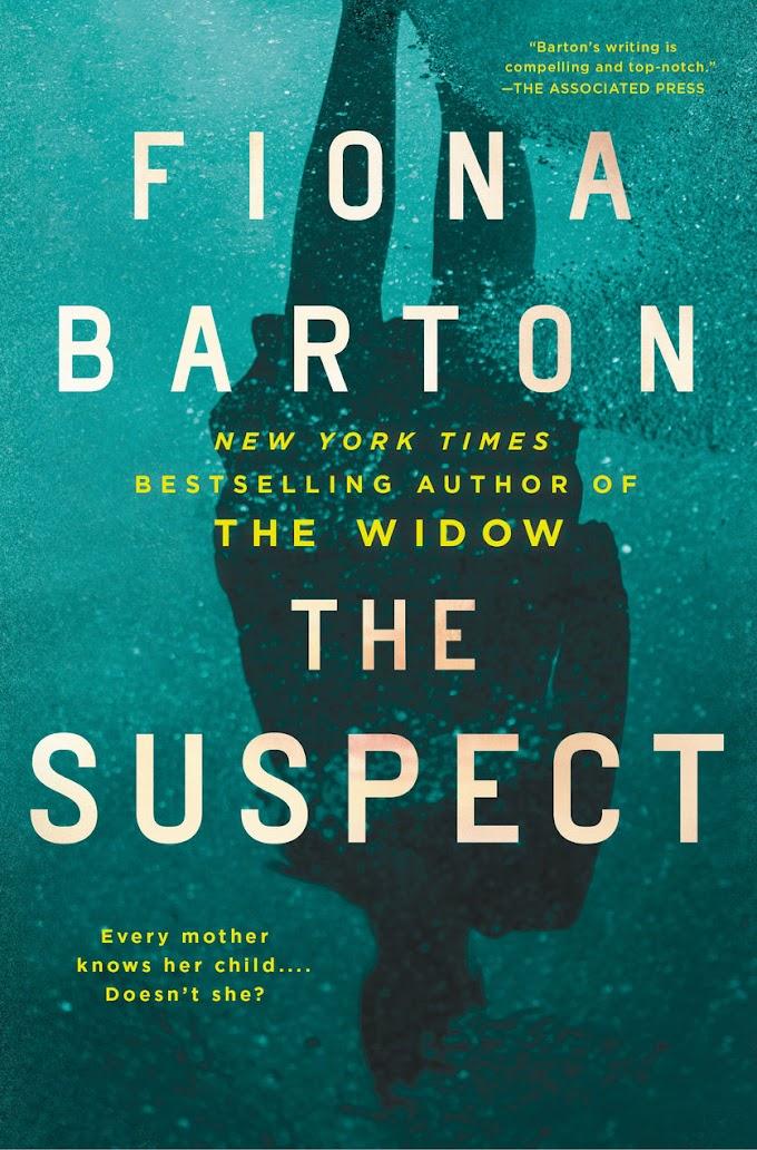 [PDF] The Suspect By Fiona Barton Free eBook Download