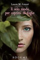 http://ilibrilospecchiodellanima.blogspot.it/2017/05/il-solo-modo-per-coprirsi-di-foglie-di.html