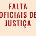 Pareceres reafirmam necessidade de nomeações de Oficiais de Justiça no TJDFT