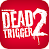 DEAD TRIGGER 2: ZOMBIE SHOOTER APK fULL GAME