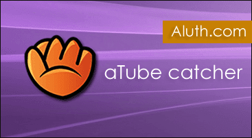 http://www.aluth.com/2017/01/aTube-Catcher-Video-Downloader-Screen-Recorder.html