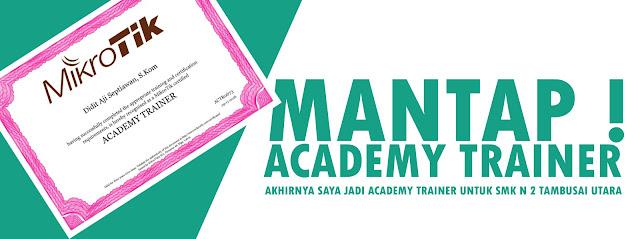 Akhirnya Resmi menjadi Academy Trainer SMK N 2 Tambusai Utara