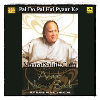Pal Do Pal Hain Pyaar Ke Old Version | Nusrat Fateh Ali Khan | NusratSahib.Com