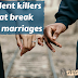10 Silent Killers That Break Love Marriages