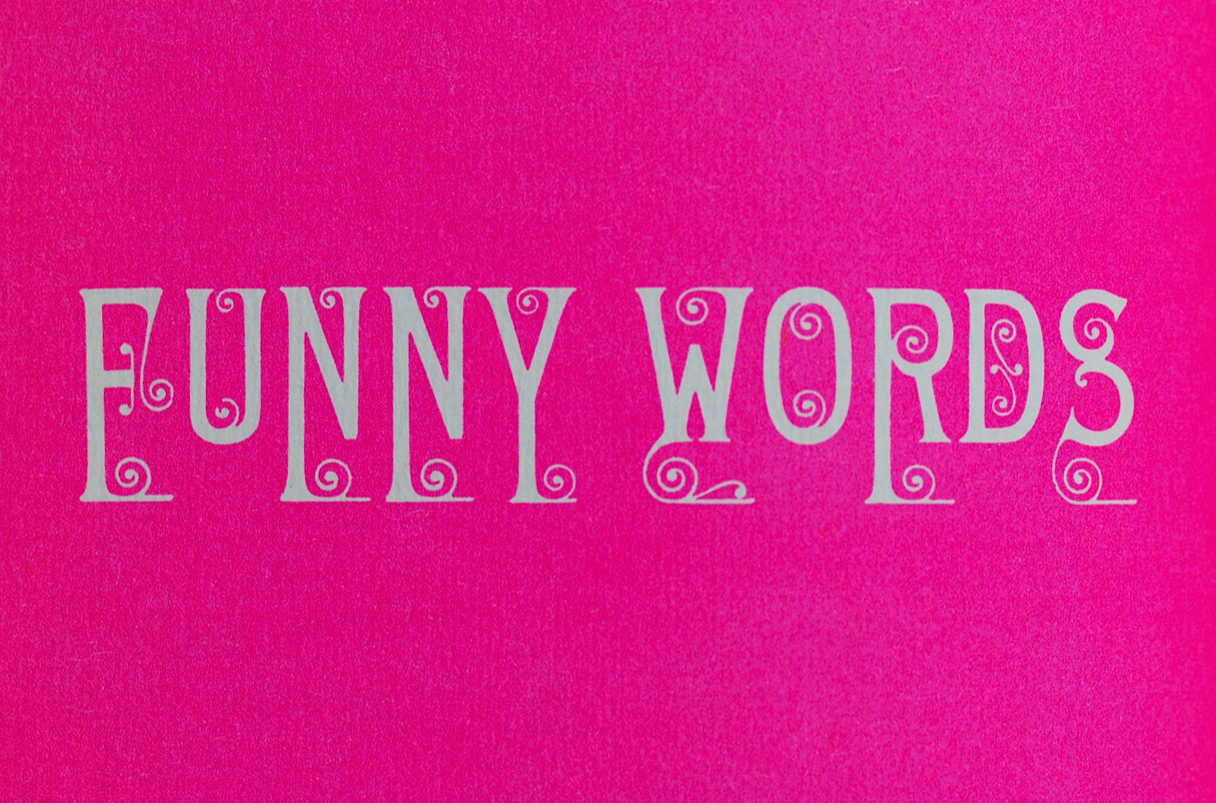 Funny Words: Letterology: Book!s And More