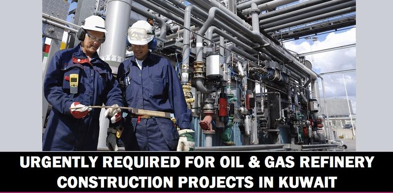 URGENT RECRUITMENT OIL & GAS REFINERY CONSTRUCTION PROJECT