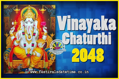 2048 Vinayaka Chaturthi Vrat Yearly Dates, 2048 Vinayaka Chaturthi Calendar