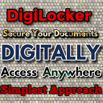 DigiLocker-Digital India Scheme For Cloud Based Document Management System | Go Paperless with Digilocker