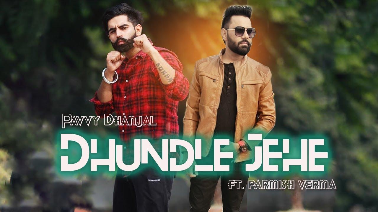 Dhundle Jehe Lyrics | (Full Song) | Pavvy Dhanjal feat