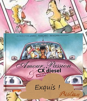 amour passion & CX diesel James Fabcaro Bengrrr avis chronique BD humour beauf blog