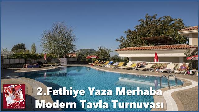 2.Fethiye Yaza Merhaba Modern Tavla Turnuvası