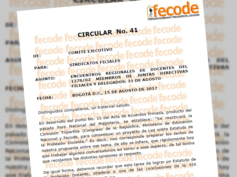 Circular Nº 41: Encuentros regionales de docentes del 1278/02 miembros de juntas directivas filiales y delegados: 31 de agosto