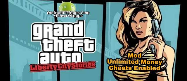 تحميل لعبة جاتا باخر اصدار 2019 كامله ومهكره مال وشفرات لهواتف الاندرويد Download GTA : Liberty City Stories latest Mod APK (Unlimited money and Cheats Enabled) For Android
