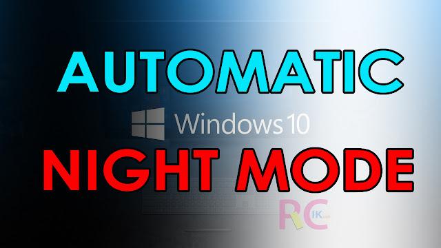 Cara Merubah Secara Otomatis Dark Mode ke Light Mode dan Sebaliknya di Windows 10 Terbaru