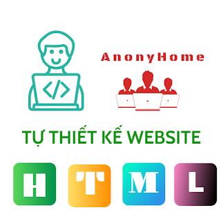 Bài 1: Thiết kế bố cục của trang web - AnonyHome