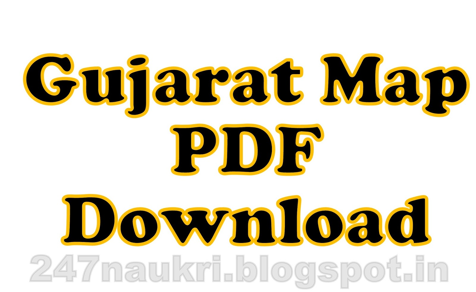 Gujarat Map PDF Download For All Competitive Exam - 247Naukri | The ...