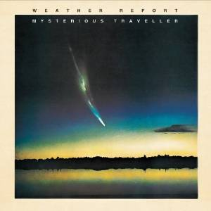 Weather Report - Mysterious traveller (1974)