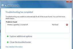 Cara Memperbaiki Wifi Tidak Terkoneksi Wireless Capability is Turned Off Pada Laptop Windows 7 Dengan Mudah