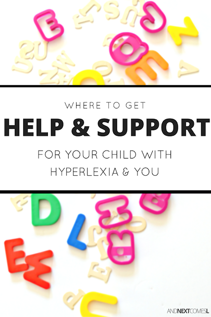 How to get the help and support your child with hyperlexia needs from And Next Comes L