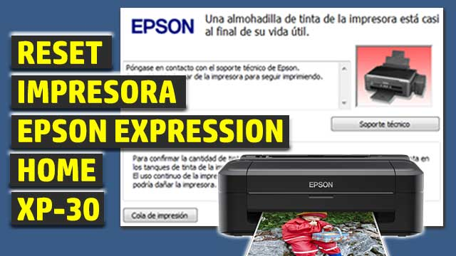 Reset impresora EPSON Expression Home XP-30