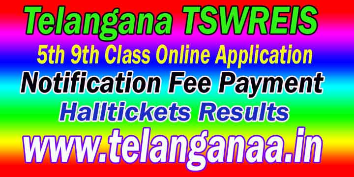 Telangana Social Welfare Residential Schools TSWREIS 5th 9th Class Online Application Notification Halltickets Results