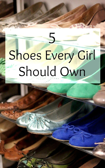 5 Shoes Every Girl Should Own