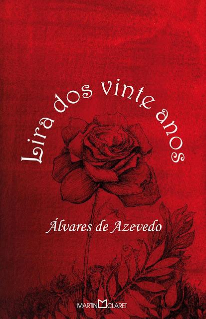 Lira dos Vinte Anos - Manuel Antônio Álvares de Azeved