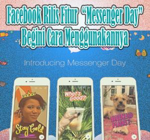 Facebook Rilis Fitur Baru Messenger Day, Begini Cara Menggunakannya